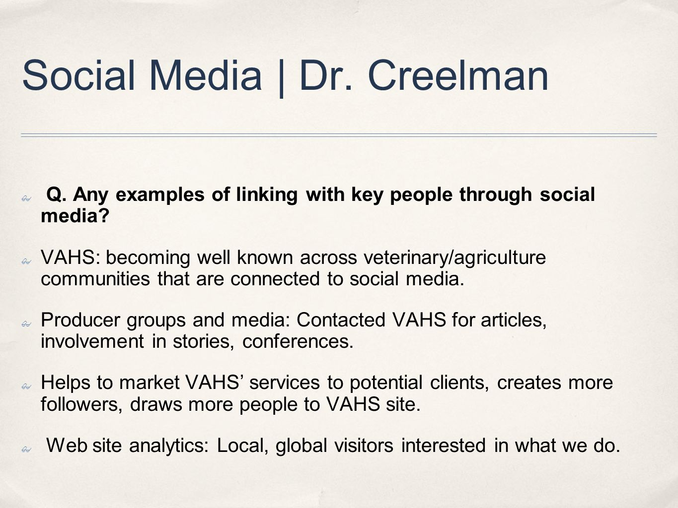 Social Media | Dr. Creelman ✤ Q. Any examples of linking with key people through social media.
