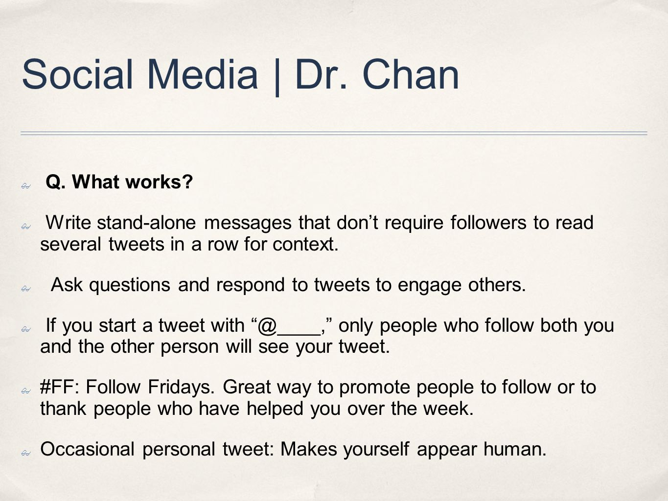 Social Media | Dr. Chan ✤ Q. What works.
