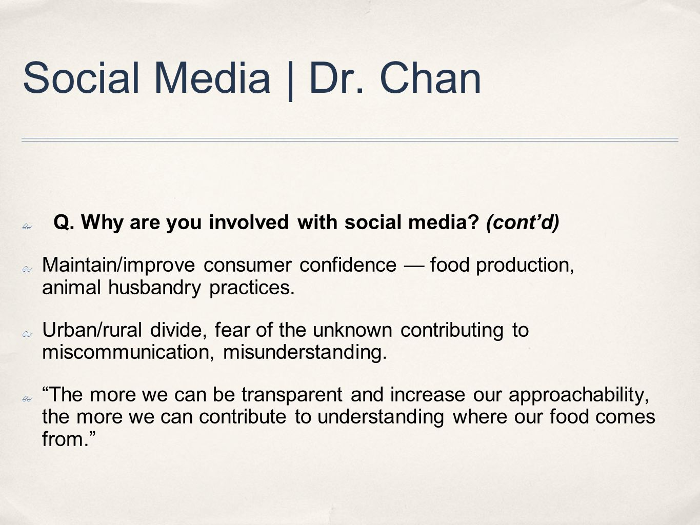Social Media | Dr. Chan ✤ Q. Why are you involved with social media.