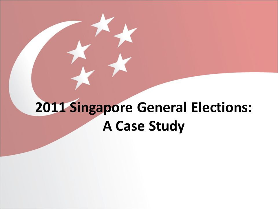 2011 Singapore General Elections: A Case Study