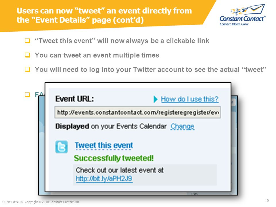 " ""Tweet this event"" will now always be a clickable link  You can tweet an event multiple times  You will need to log into your Twitter account to s"