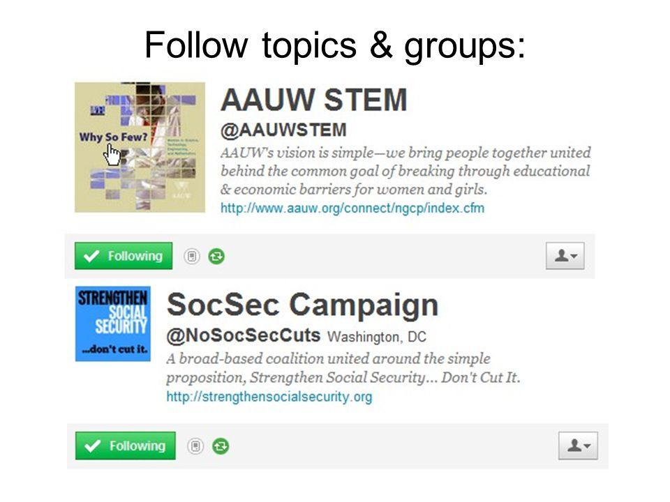 Follow topics & groups: