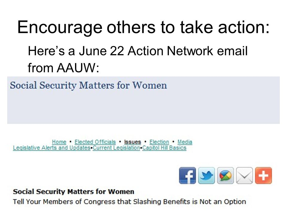 Encourage others to take action: Here's a June 22 Action Network email from AAUW: