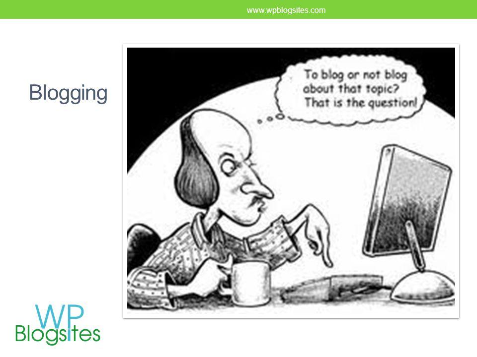 Blogging www.wpblogsites.com
