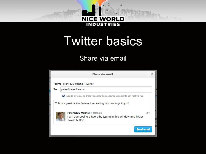 Twitter basics Share via email