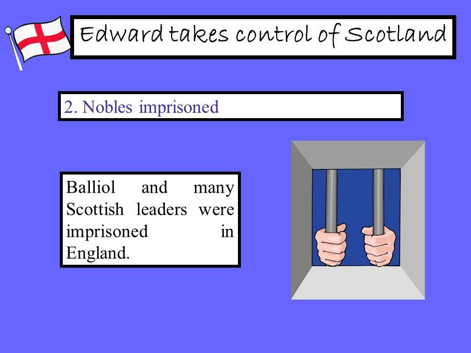 Edward takes control of Scotland 2.
