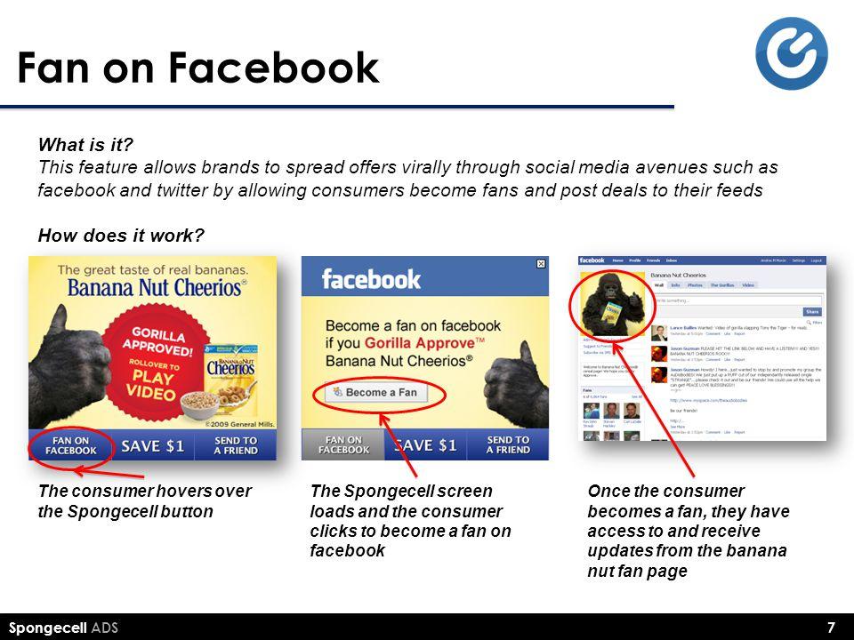 Spongecell ADS 7 Fan on Facebook What is it.