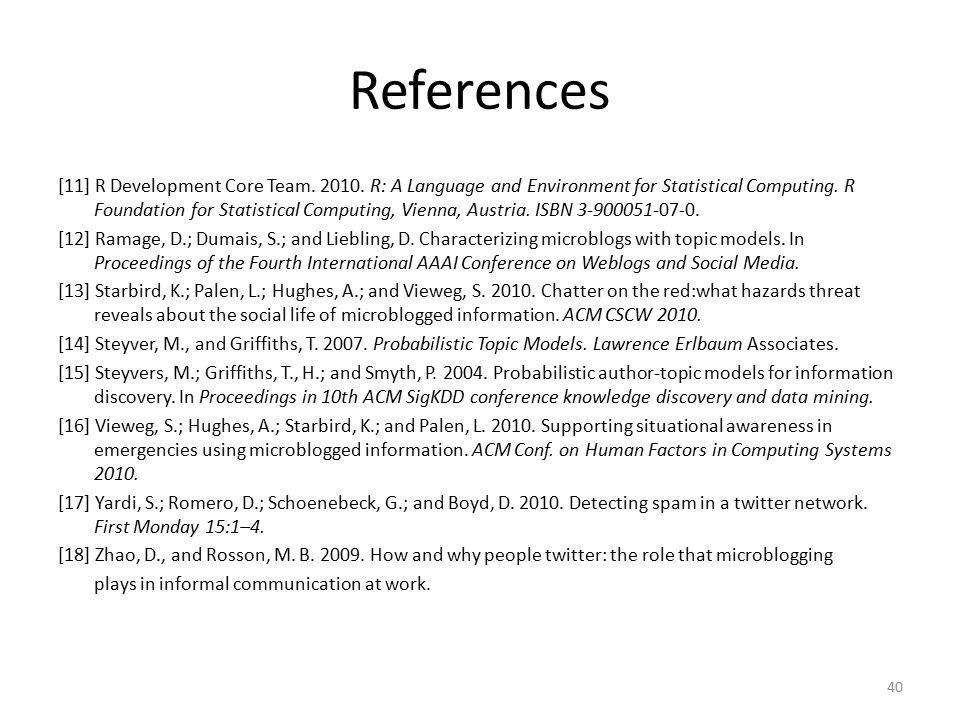 References [11] R Development Core Team. 2010.