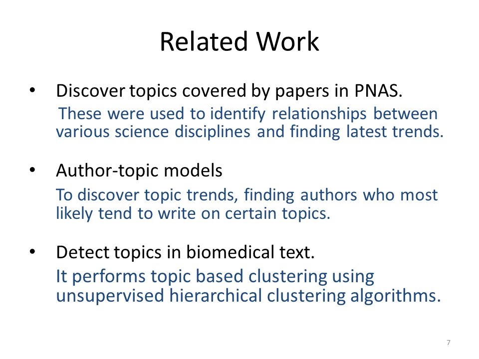 Related Work Discover topics covered by papers in PNAS.