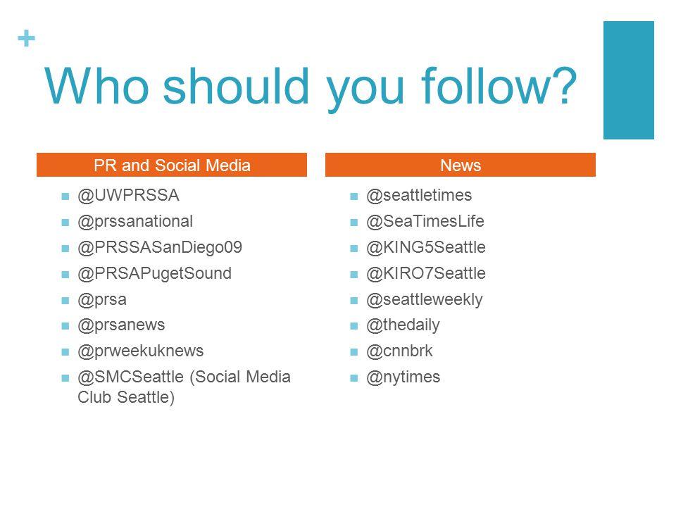 + Who should you follow.