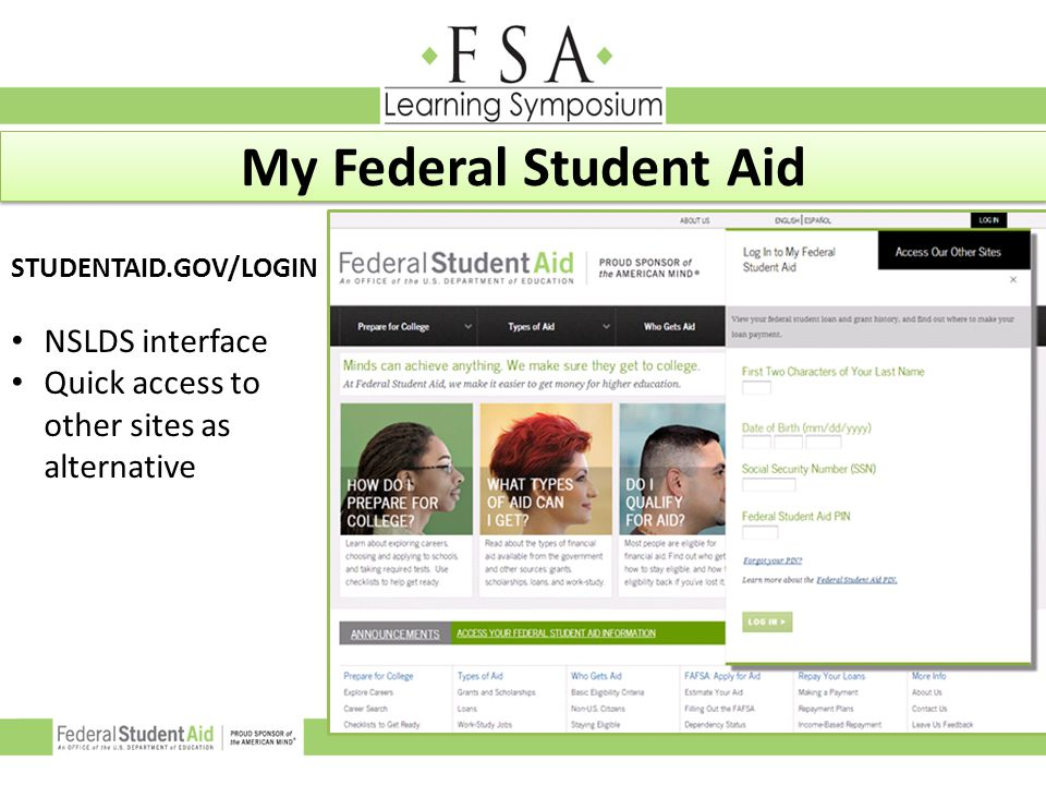 STUDENTAID.GOV/LOGIN NSLDS interface Quick access to other sites as alternative My Federal Student Aid