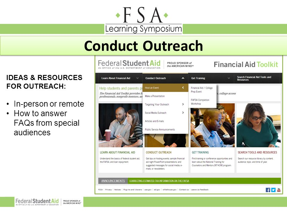 IDEAS & RESOURCES FOR OUTREACH: In-person or remote How to answer FAQs from special audiences Conduct Outreach