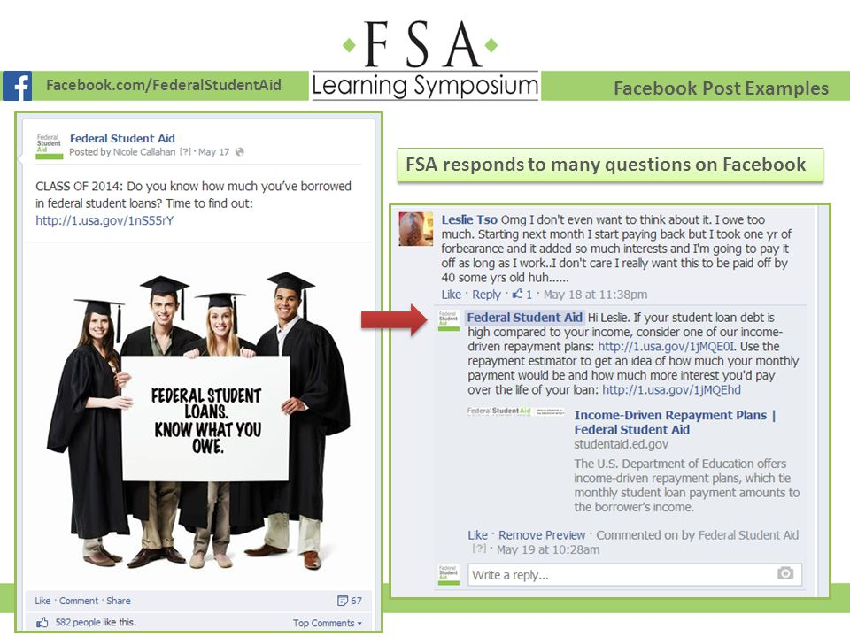 Facebook.com/FederalStudentAid Facebook Post Examples FSA responds to many questions on Facebook