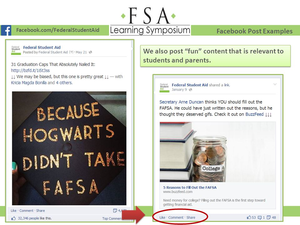 """Facebook.com/FederalStudentAid Facebook Post Examples We also post """"fun"""" content that is relevant to students and parents."""