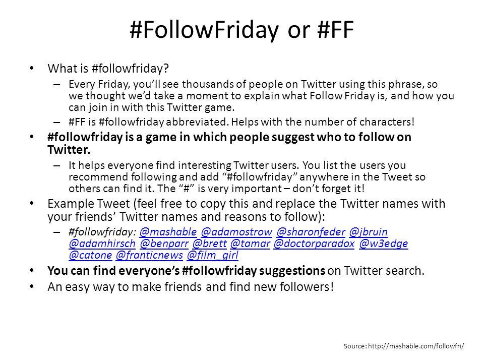 #FollowFriday or #FF What is #followfriday.