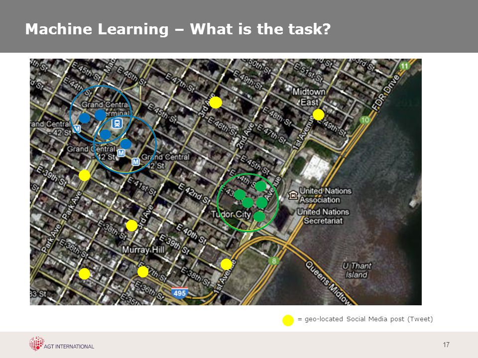 17 Machine Learning – What is the task? = geo-located Social Media post (Tweet)