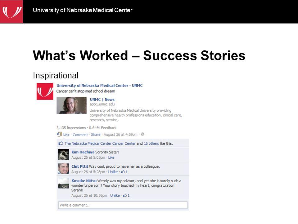 What's Worked – Success Stories Inspirational University of Nebraska Medical Center