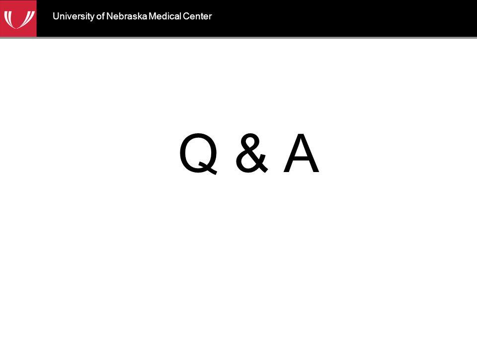 Q & A University of Nebraska Medical Center