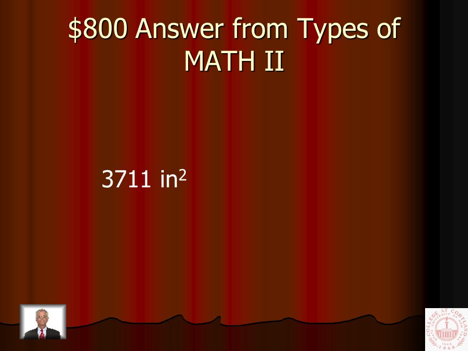 $800 Question from Types of MATH II Tuan needed a piece of plywood 39 in.