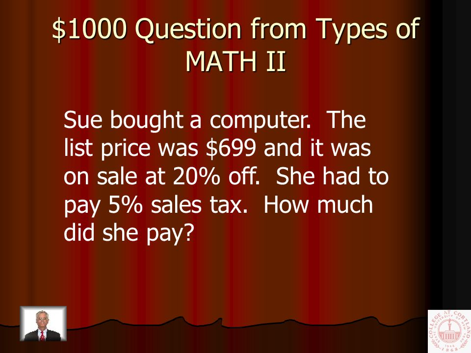 $800 Answer from Types of MATH II 3711 in 2