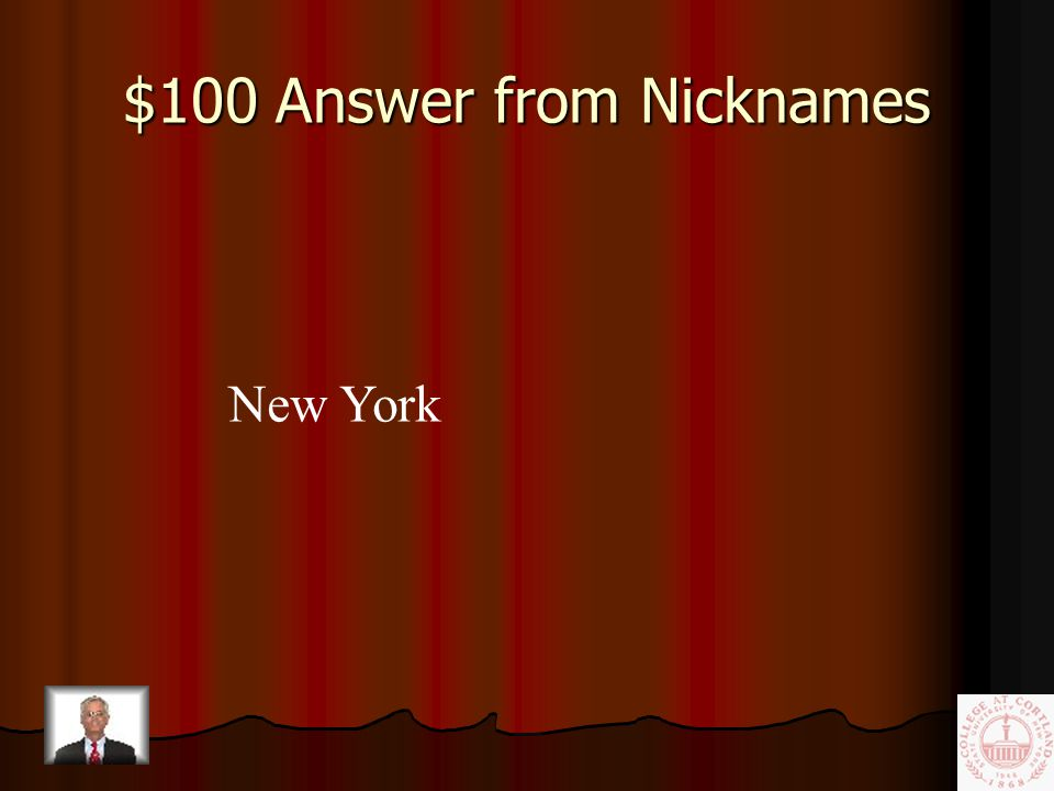 $100 Question from Nicknames The Empire State