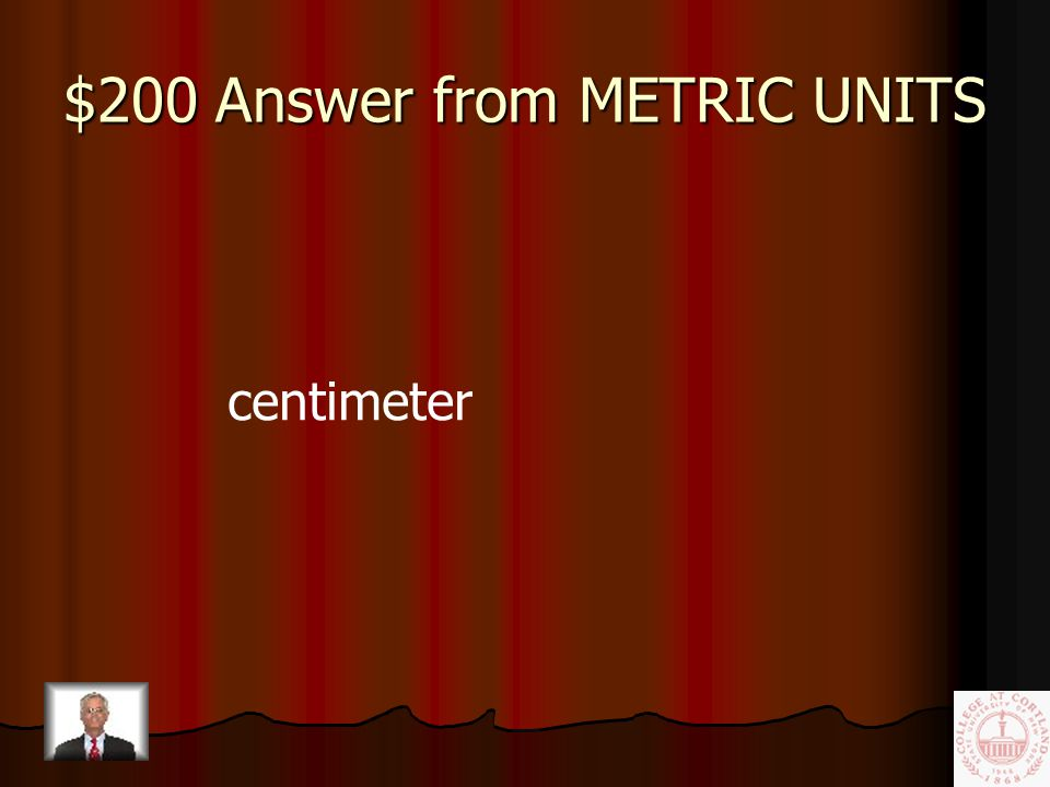 $200 Question from METRIC UNITS cm