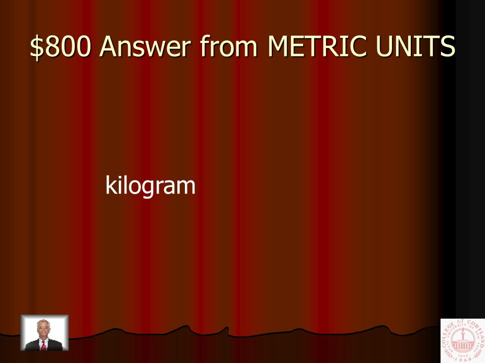 $800 Question from METRIC UNITS kg