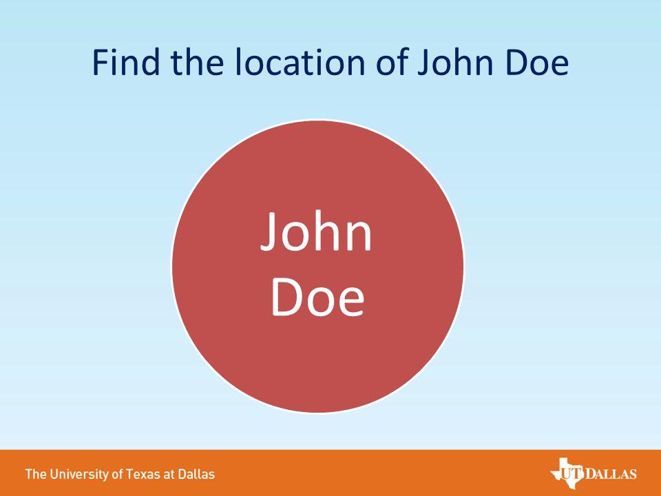 Find the location of John Doe John Doe