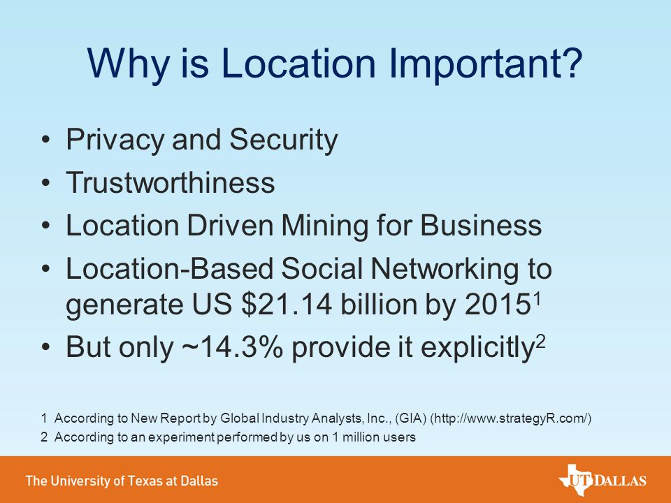 Why is Location Important? Privacy and Security Trustworthiness Location Driven Mining for Business Location-Based Social Networking to generate US $2