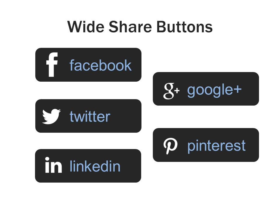 Wide Share Buttons facebooktwitterlinkedingoogle+ pinterest