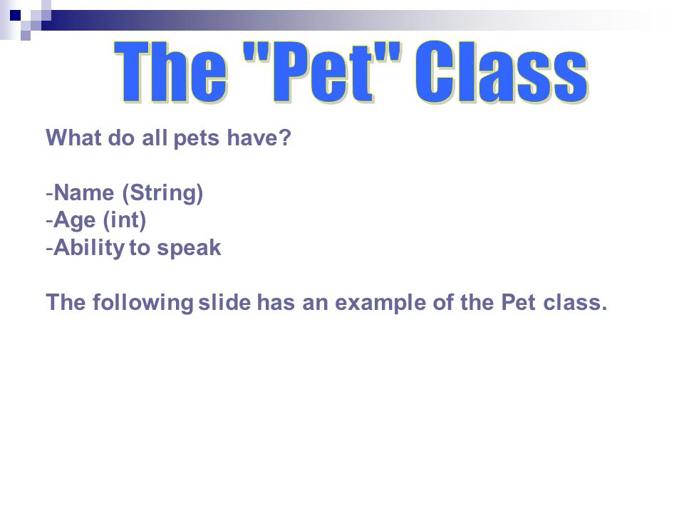 What do all pets have.