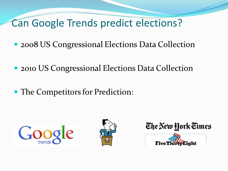 Can Google Trends predict elections.