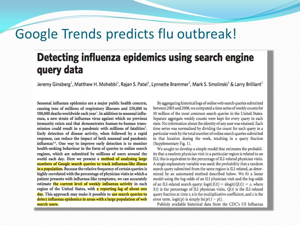 Google Trends predicts flu outbreak!