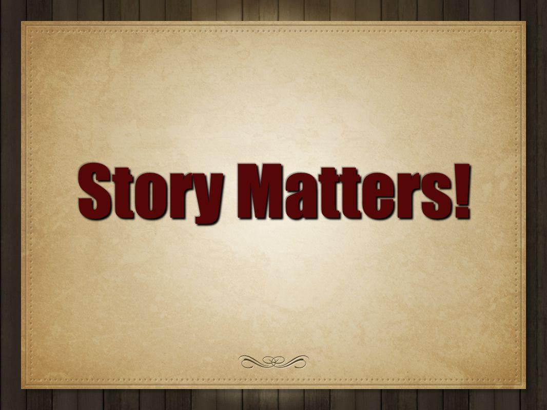 Story Matters!