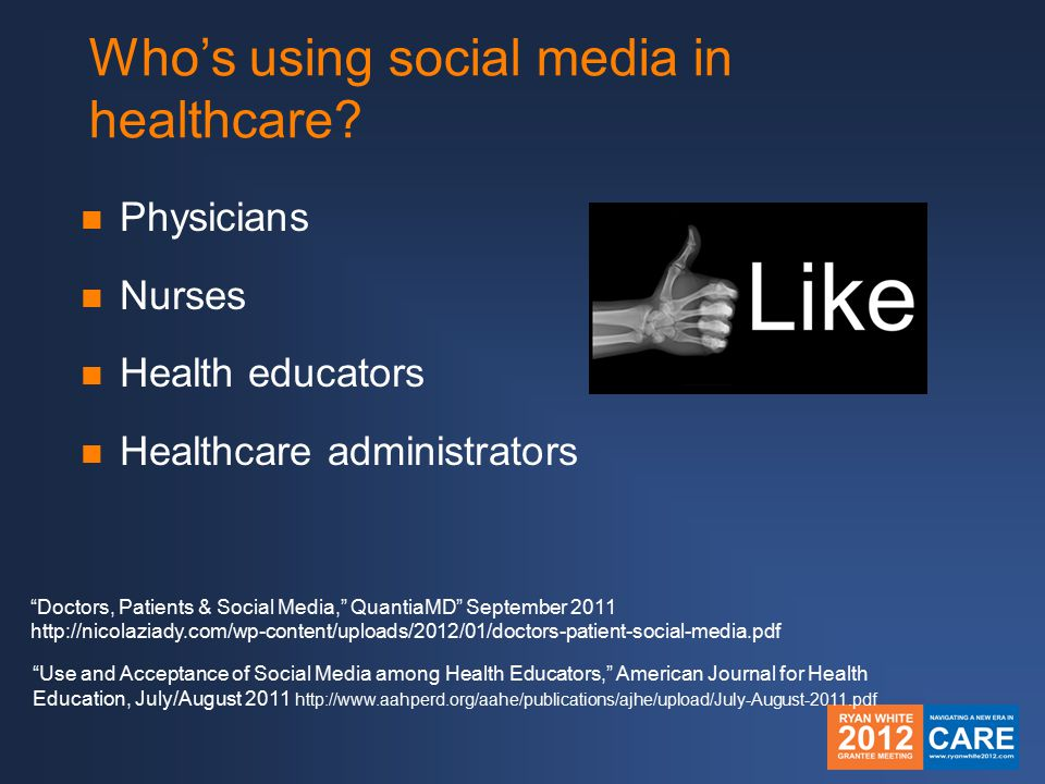 Who's using social media in healthcare.