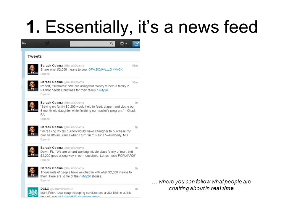 1. Essentially, it's a news feed … where you can follow what people are chatting about in real time