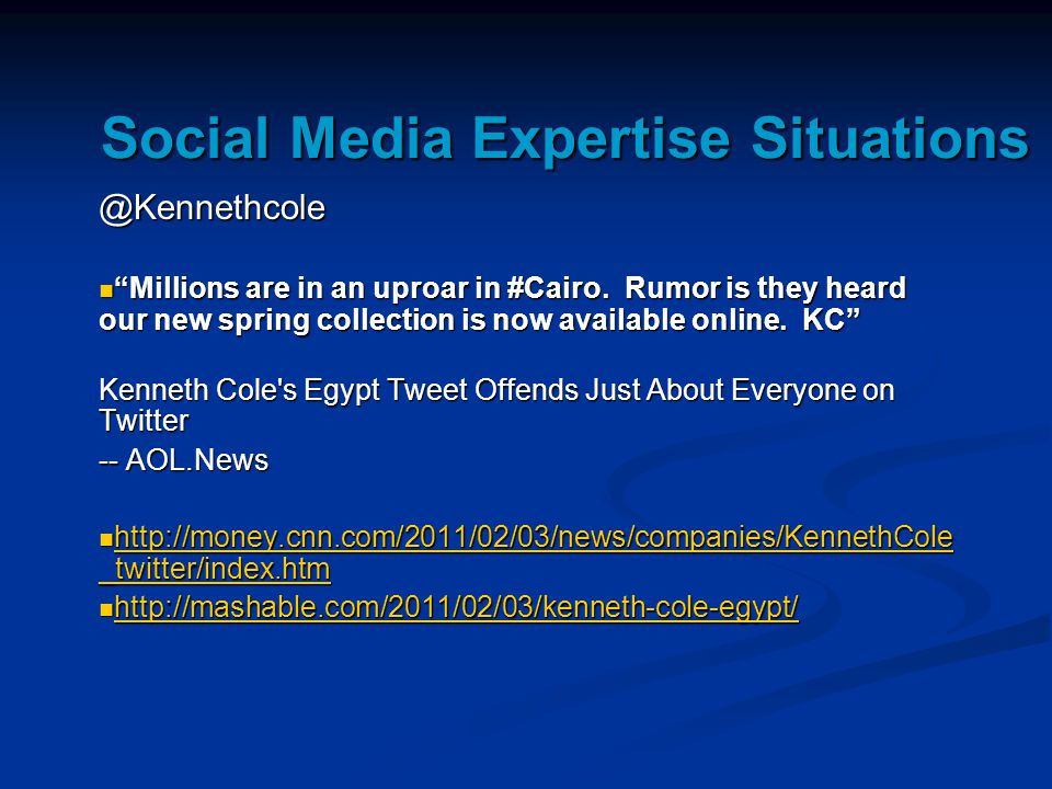 Social Media Expertise Situations @Kennethcole Millions are in an uproar in #Cairo.