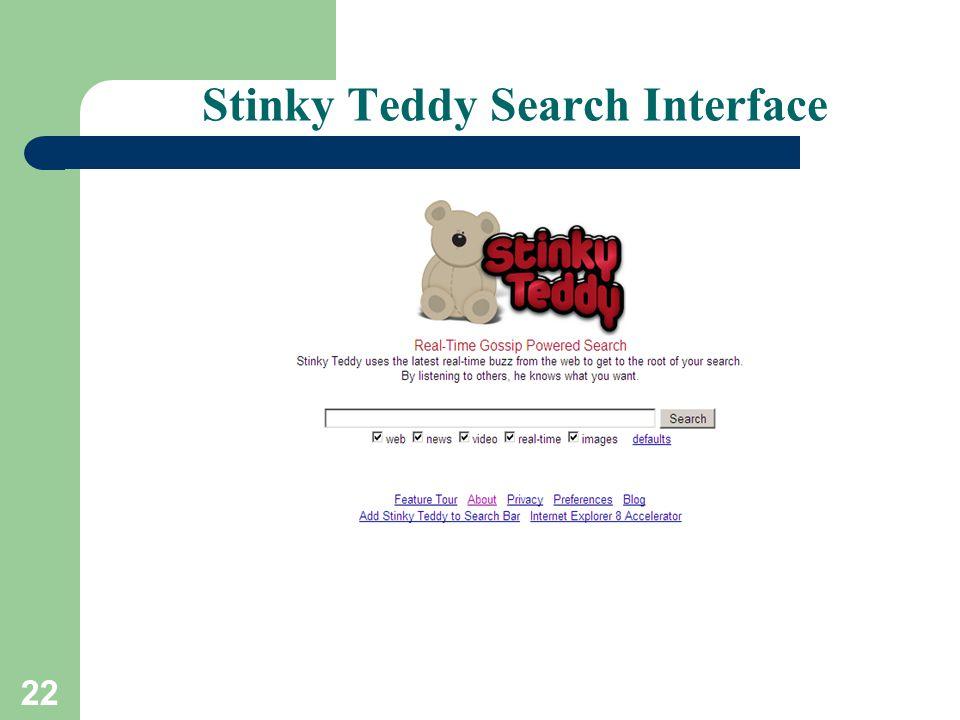 22 Stinky Teddy Search Interface