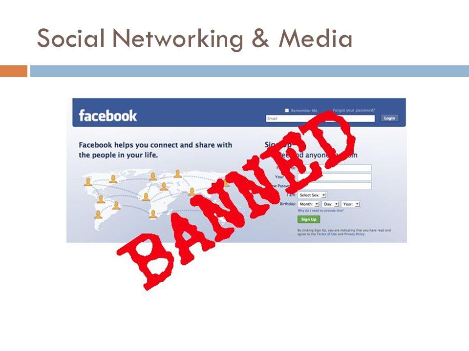 Social Networking & Media