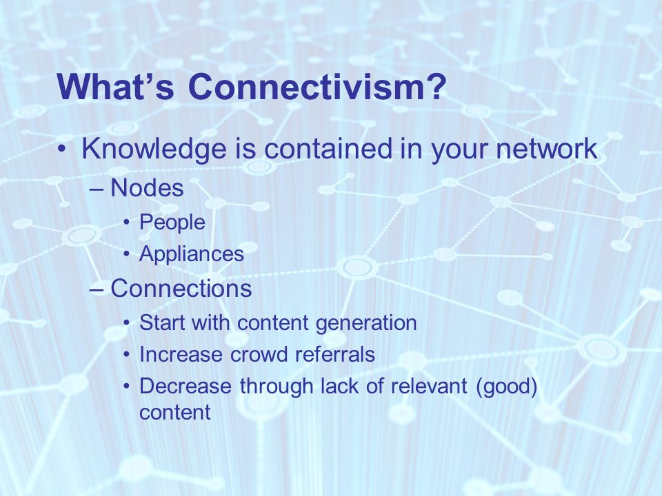 What's Connectivism.