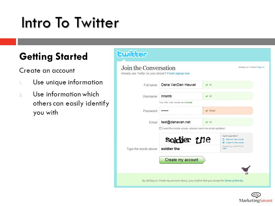 Intro To Twitter Getting Started Create an account 1.