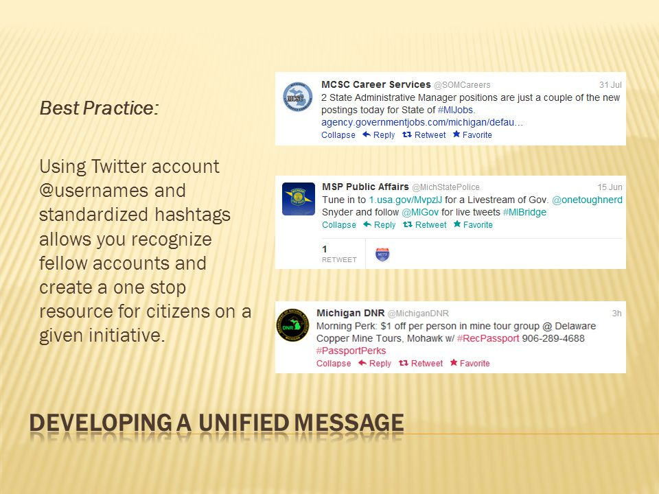 Best Practice: Using Twitter and standardized hashtags allows you recognize fellow accounts and create a one stop resource for citizens on a given initiative.