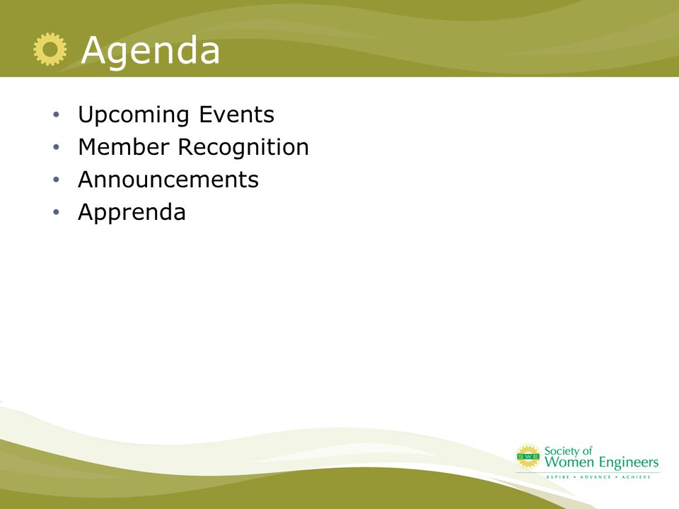 Agenda Upcoming Events Member Recognition Announcements Apprenda