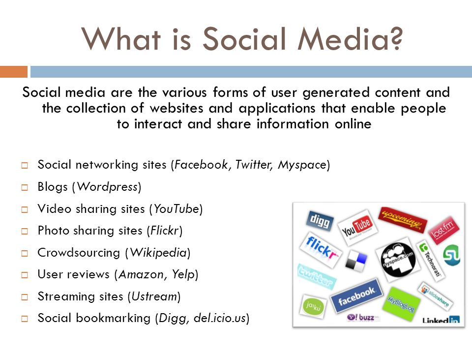 What is Social Media? Social media are the various forms of user generated content and the collection of websites and applications that enable people