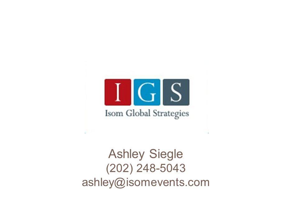Ashley Siegle (202) 248-5043 ashley@isomevents.com
