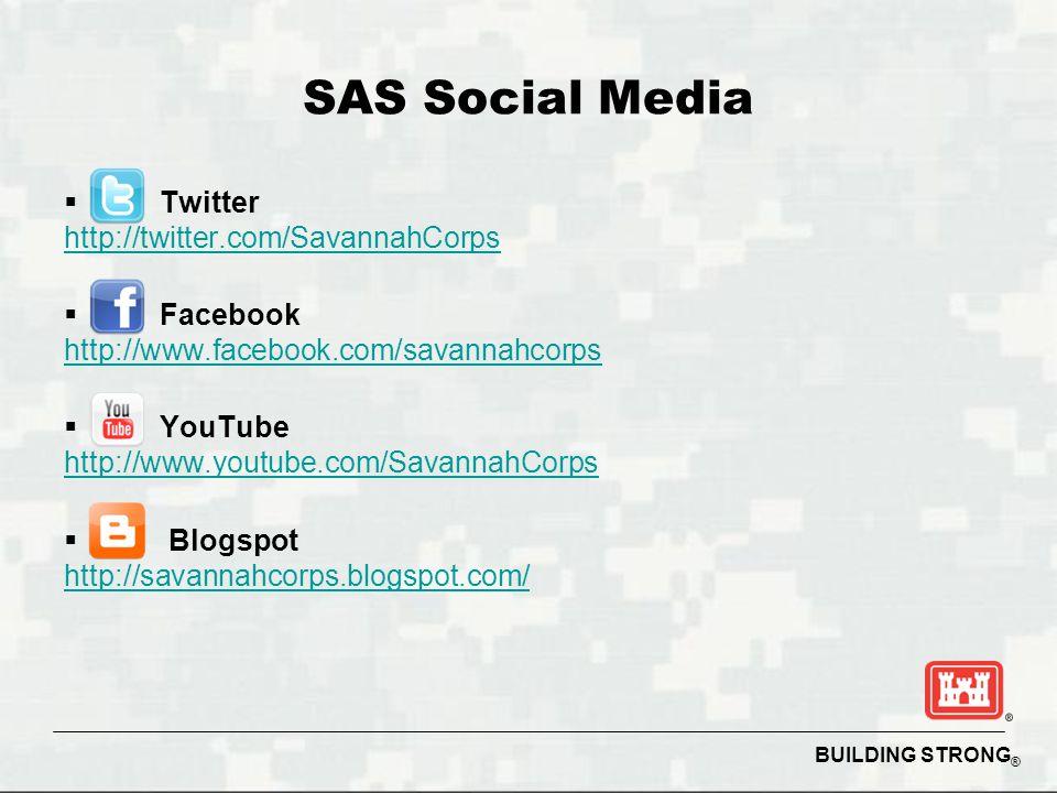 SAS Social Media  Twitter http://twitter.com/SavannahCorps  Facebook http://www.facebook.com/savannahcorps  YouTube http://www.youtube.com/SavannahCorps  Blogspot http://savannahcorps.blogspot.com/