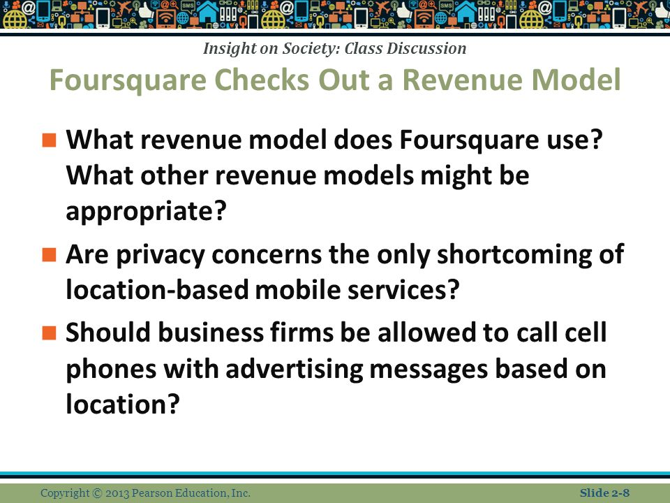Insight on Society: Class Discussion Foursquare Checks Out a Revenue Model What revenue model does Foursquare use.