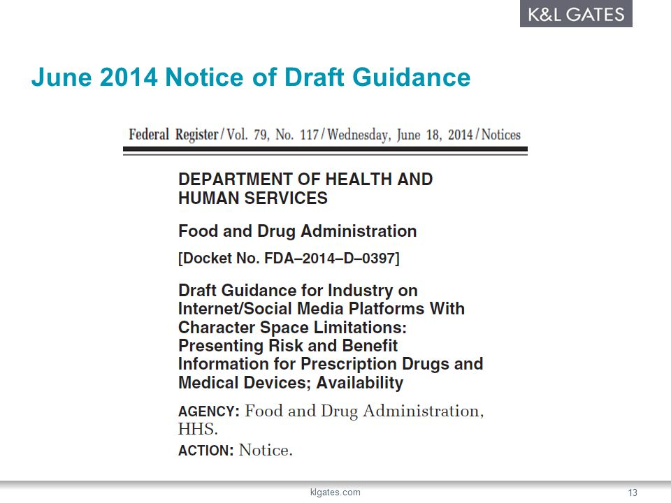 June 2014 Notice of Draft Guidance klgates.com 13