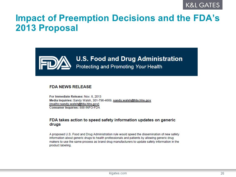 Impact of Preemption Decisions and the FDA's 2013 Proposal klgates.com 26