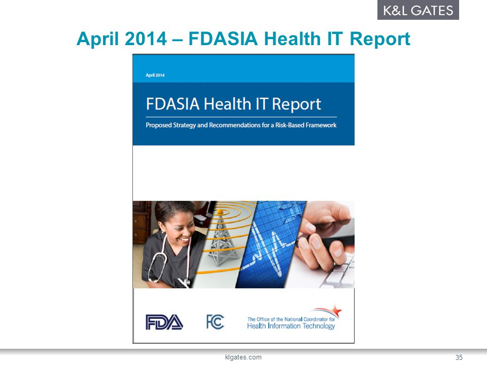 April 2014 – FDASIA Health IT Report klgates.com 35